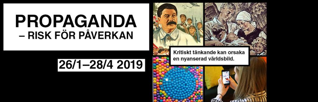 Utställningsaffisch för utställningen Propaganda – Risk för påverkan